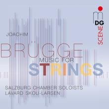 Joachim Brügge - Music for Strings